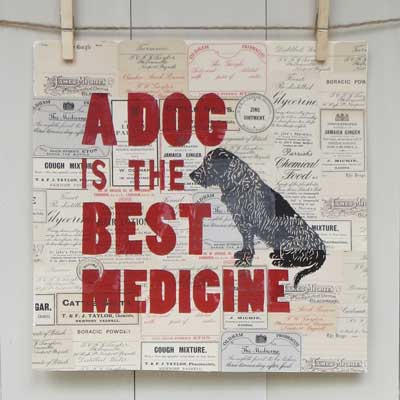 Dog is the Best Medicine Handmade Print by The Enlightened Hound